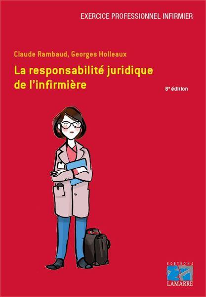 La responsabilité juridique de l'infirmière
