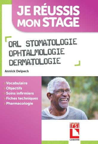 stage infirmier : ORL STOMATOLOGIE OPHTALMOLOGIE DERMATOLOGIE