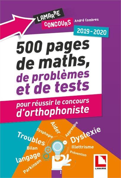 500 pages de maths, de problèmes et de tests pour réussir le concours d'orthophoniste