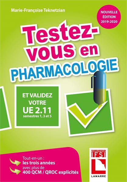 Testez-vous en pharmacologie et validez votre UE 2.11 (semestres 1, 3 et 5)