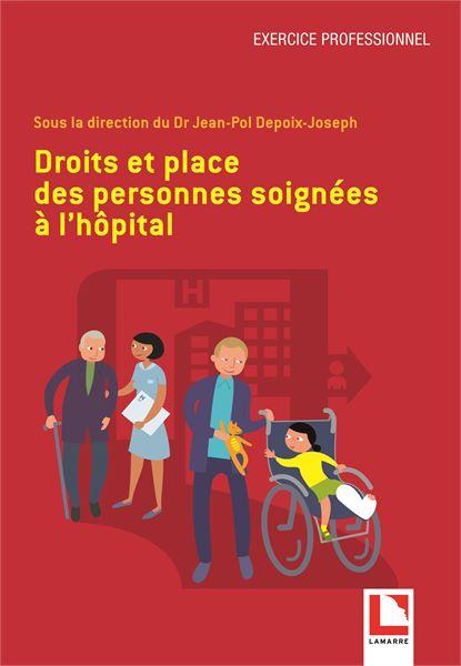 Droit et place des personnes soignées à l'hôpital