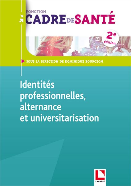 Identités professionnelles, alternance et universitarisation
