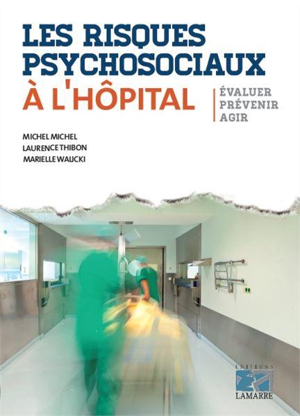 Les risques psychosociaux à l'hôpital