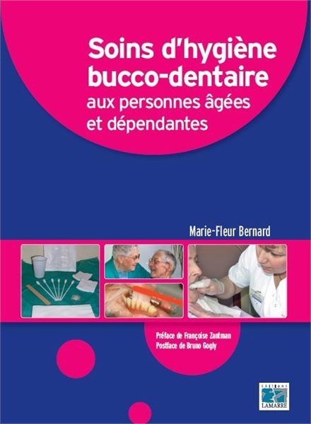 Soins d'hygiène bucco-dentaire aux personnes âgées et dépendantes