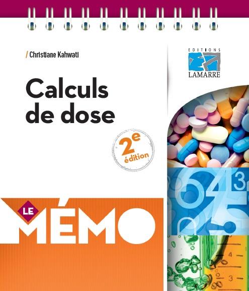 Ouvrage paramédical: Calculs de dose