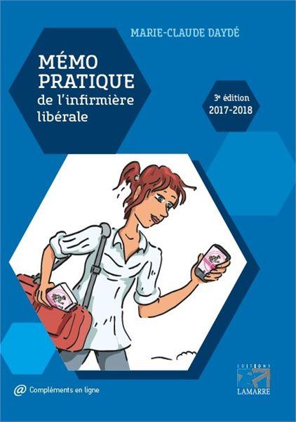 Mémo pratique de l'infirmière libérale 2017-2018