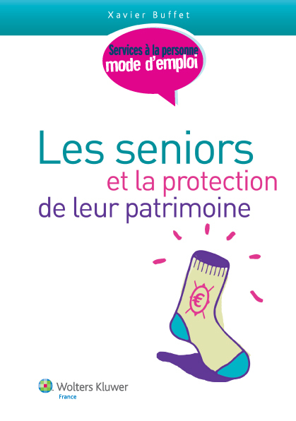 Les seniors et la protection du patrimoine