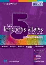Les 5 fonctions vitales du corps humain