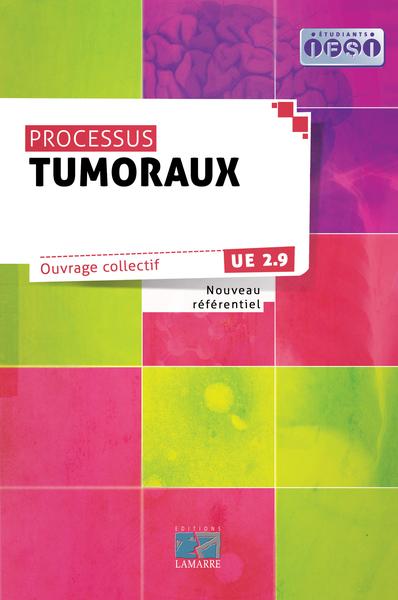 Les processus tumoraux