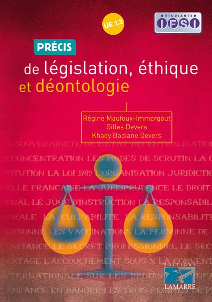 Précis de législation, éthique et déontologie