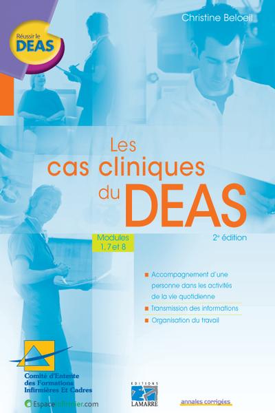 Les cas cliniques du DEAS, modules 1, 7 et 8