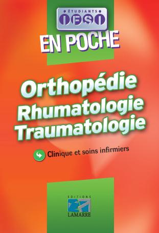 Orthopédie, rhumatologie, traumatologie
