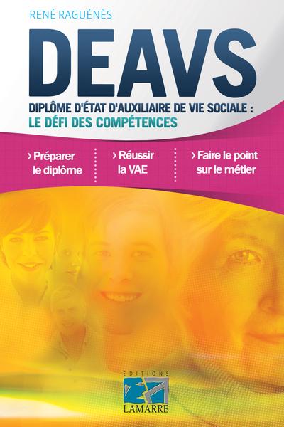 DEAVS. Diplôme d'auxiliaire de vie sociale : le défi des compétences