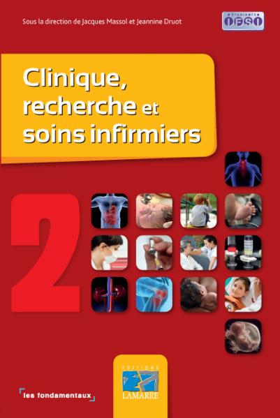 Clinique, recherche et soins infirmiers - Tome 2