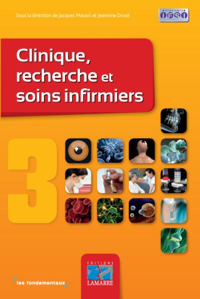 Clinique, recherche et soins infirmiers - Tome 3