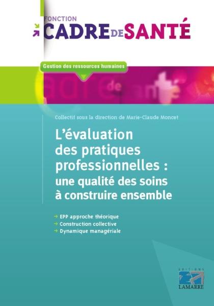 L'évaluation des pratiques professionnelles : une qualité des soins à construire ensemble