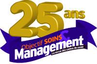 Cadres de santés : Objectif Soins et management 25 ans