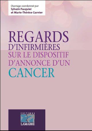 Regards d'infirmières sur le dispositif d'annonce du cancer