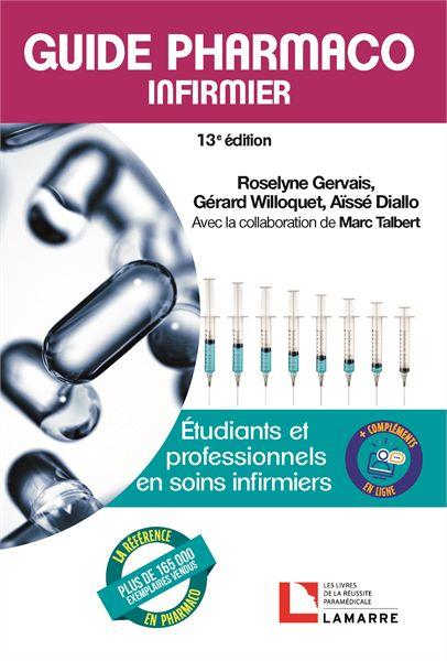 Guide pharmaco infirmier 13e édition