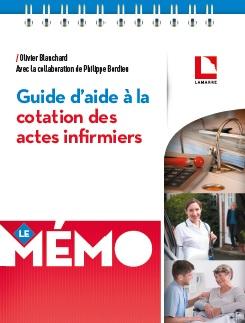 Guide d'aide à la cotation des actes infirmiers