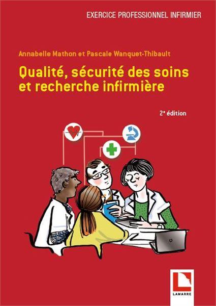 Qualité, sécurité des soins et recherche infirmière
