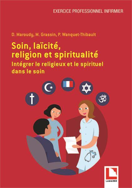 Soin, laïcité, religion et spiritualité