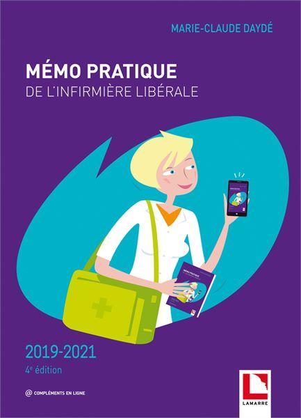 Mémo pratique de l'infirmière libérale - 4e édition