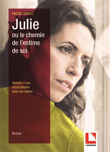 Julie ou le chemin de l'estime de soi
