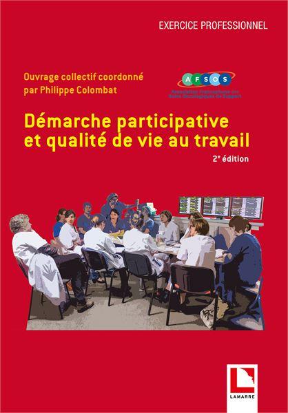 Démarche participative et qualité de vie au travail, 2e édition