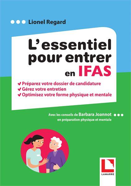 L'essentiel pour entrer en IFAS