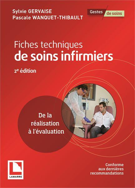 Fiches techniques de soins infirmiers, 2e édition
