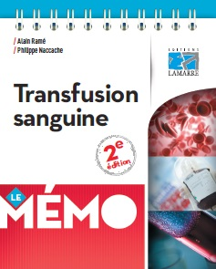 Transfusion sanguine Le Mémo