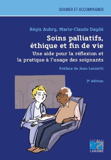 Soins palliatifs, éthique et fin de vie