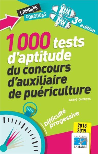 1000 tests d'aptitude du concours d'auxiliaire de puériculture - 2018-2019