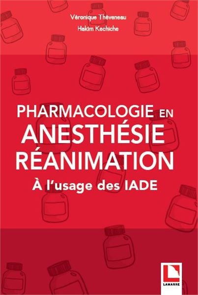 Pharmacologie en anesthésie-réanimation