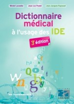 Dictionnaire médical à l'usage des IDE