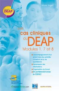 Les cas cliniques du DEAP, modules 1, 7 et 8