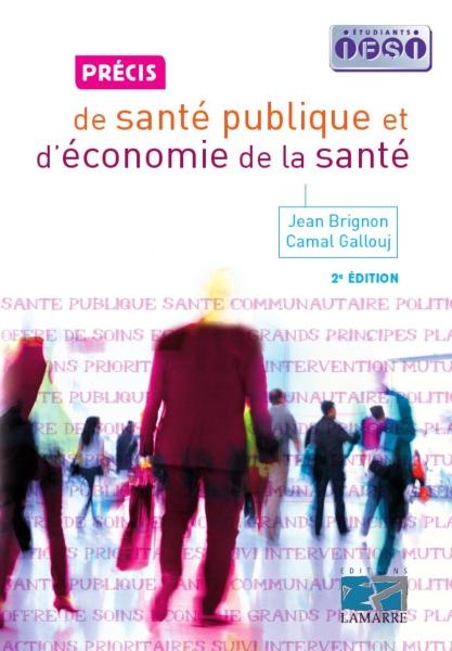 Précis de santé publique et d'économie de la santé