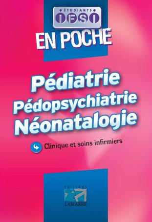 Pédiatrie, pédopsychiatrie, néonatologie