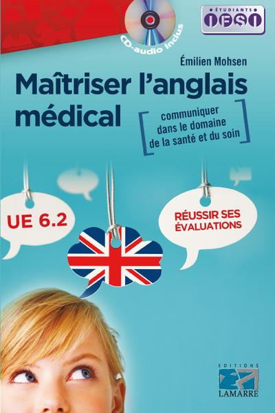 Maîtriser l'anglais médical : communiquer dans le domaine de la santé et du soin