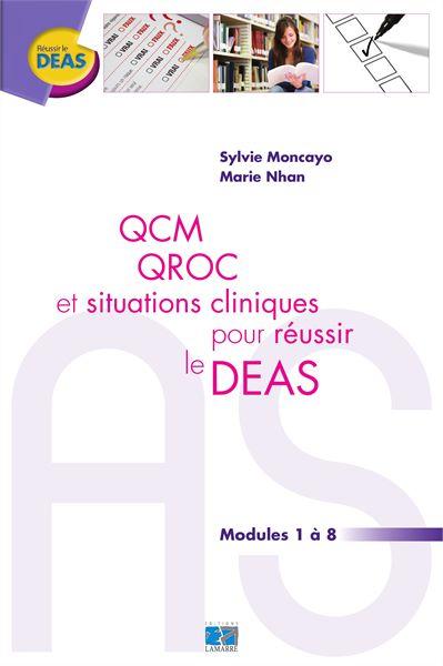 QCM, QROC et situations cliniques pour réussir le DEAS